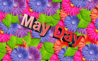 It's May Day
