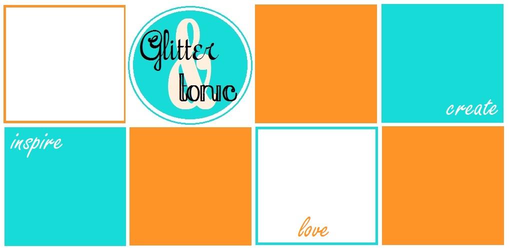 Glitter + Tonic