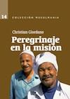 Christian Giordano-Peregrinaje En La Misión-