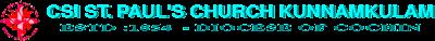 CSI ST PAUL'S CHURCH KUNNMKULAM