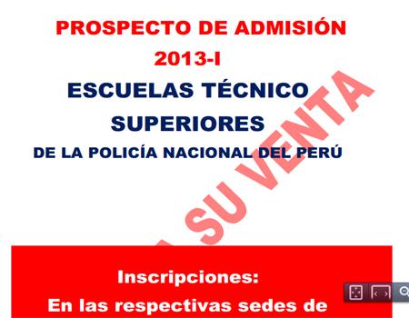 PNP PROSPECTO de ADMISIÓN 2013-I, Escuelas Técnico Superiores de la ...
