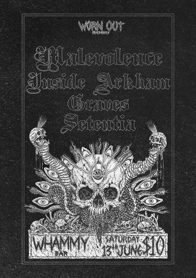 Malevolence/Graves/Setentia/Inside Arkham