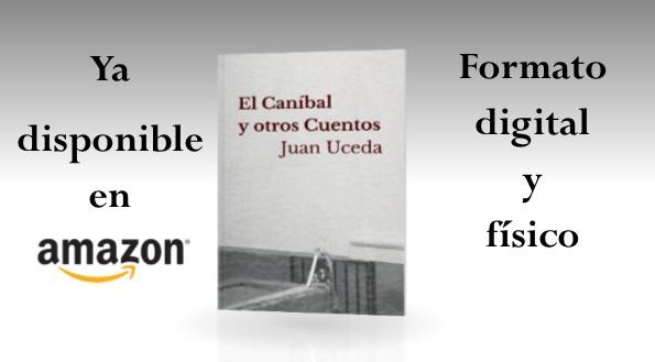 El Caníbal y otros Cuentos