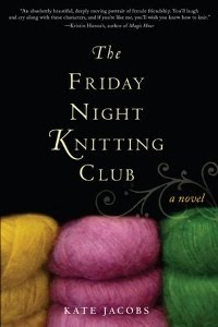 The Friday Night Knitting Club / Giveaway