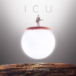 Kim Sa Rang (김사랑) - ICU (HUMAN COMPLEX PART 1)