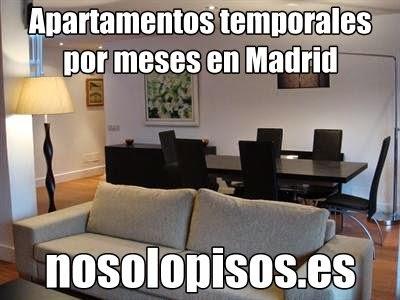 Apartamentos temporales de alquiler por meses en Madrid nosolopisos.es