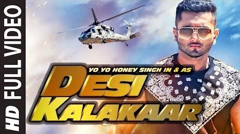 Video : Desi Kalakaar Full VIDEO Song - Yo Yo Honey Singh | Sonakshi Sinha