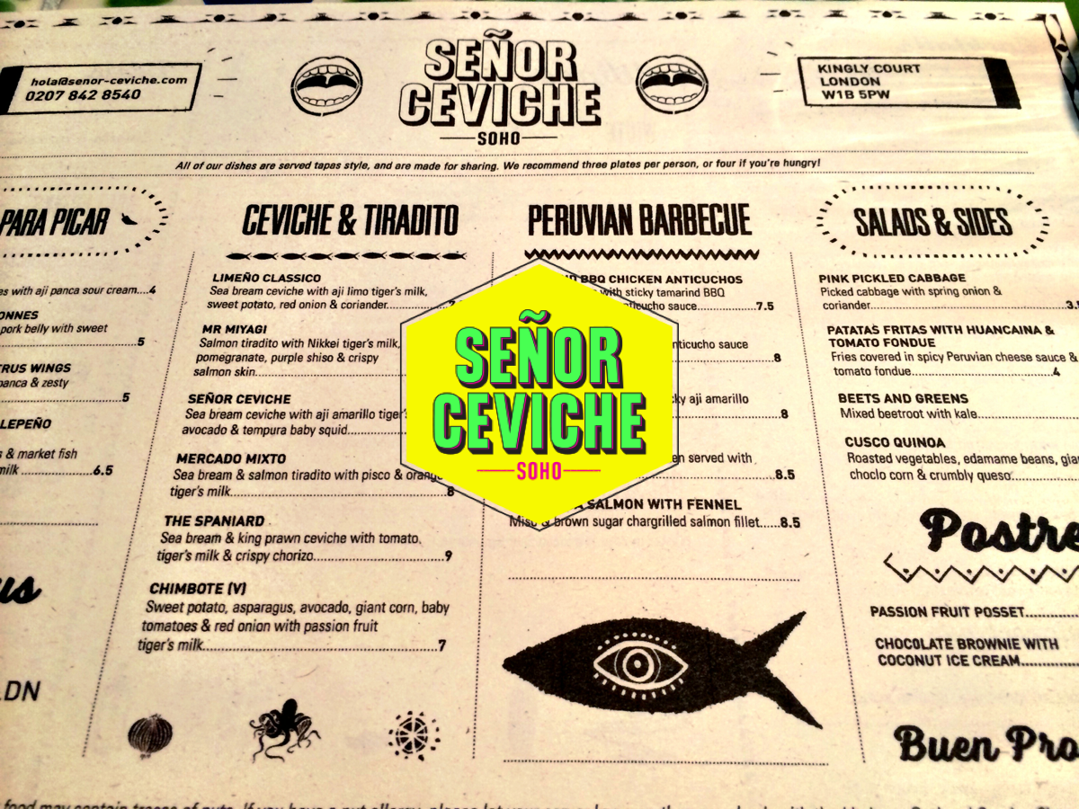 Senor Ceviche - Kingly Court, Soho, London
