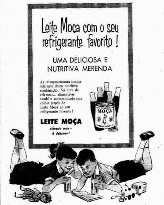 O anúncio de 1957 ensinava como engordar os filhos colocando Leite Moça no refrigerante deles.