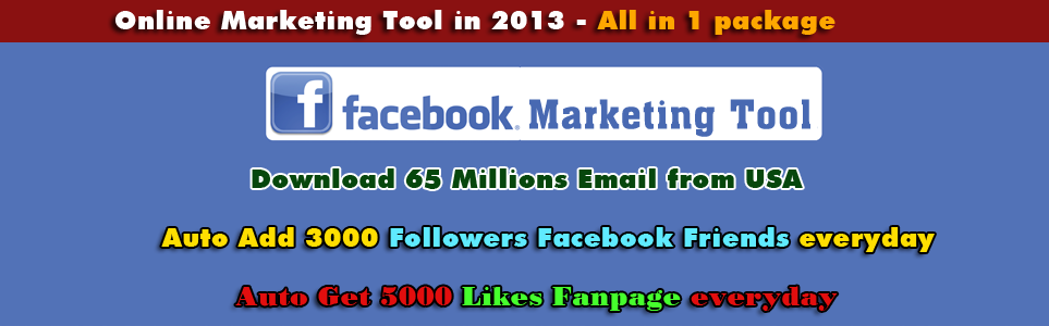 Facebook Email List Usa , Facebook Tool - Social Marketing Tool in 2013