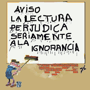 Aviso: La Lectura perjudica seriamente la Ignorancia