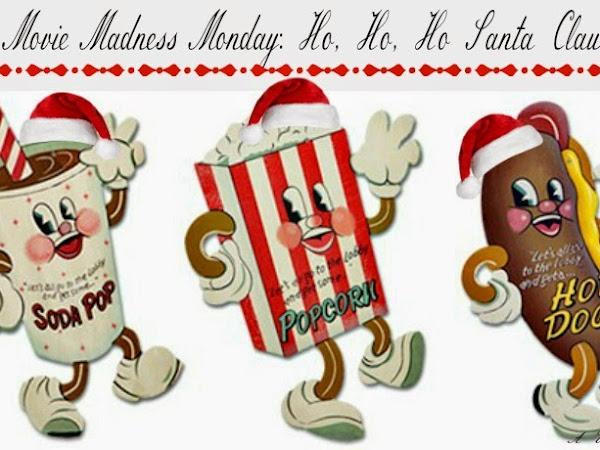 Movie Madness Monday: Ho, Ho, Ho Santa Claus
