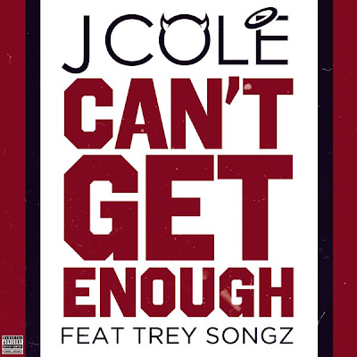 J. Cole - Can't Get Enough