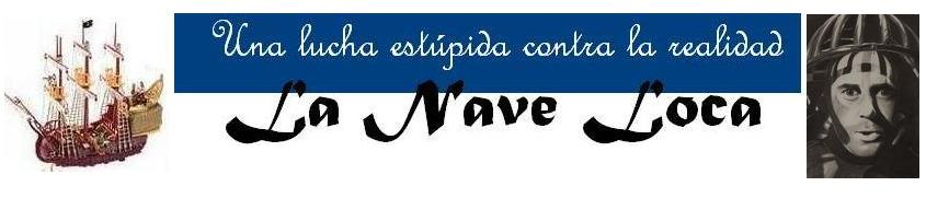 La Nave Loca Blog