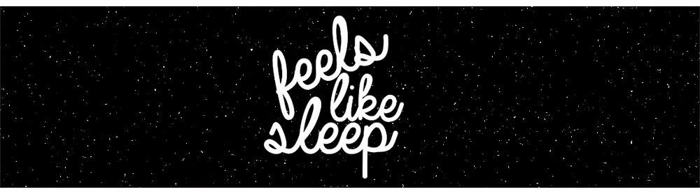 feelslikesleep // UK beauty, fashion and lifestyle blog
