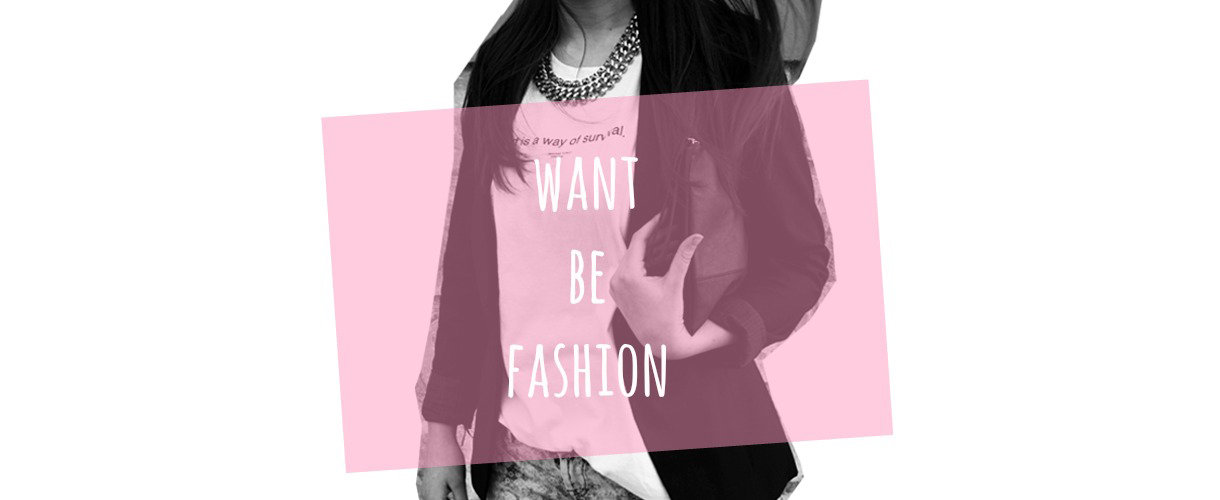 want be fashion