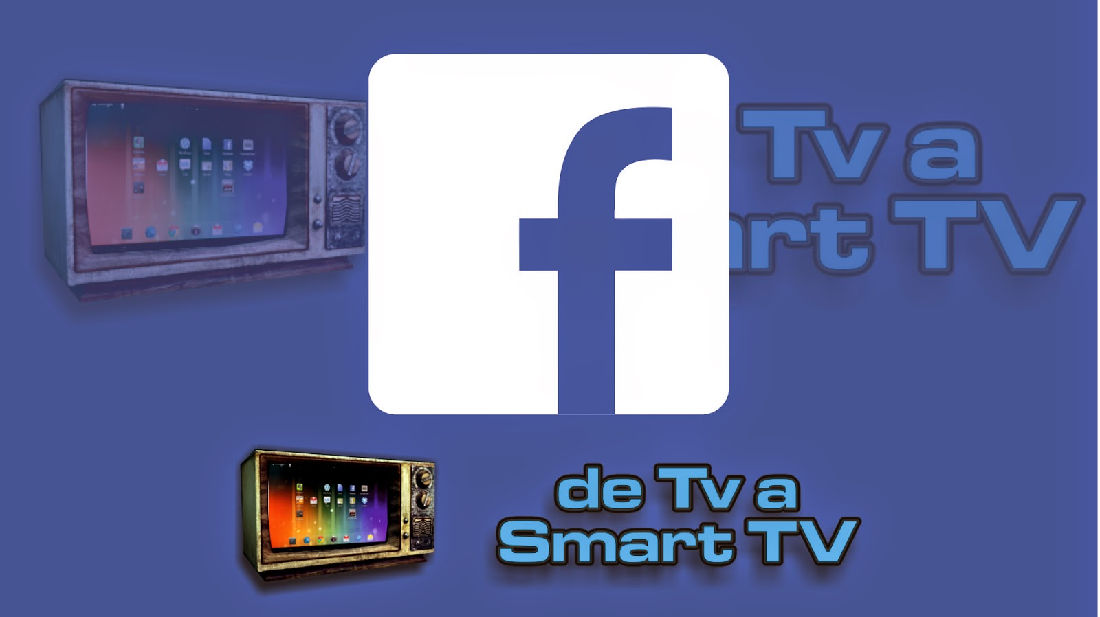 Facebook - De TV a SmartTV