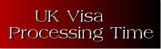UK Visa Processing Time Guidelines