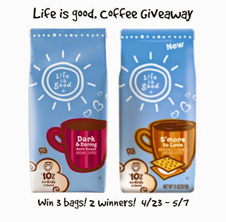 Life is Good. Coffee Giveaway