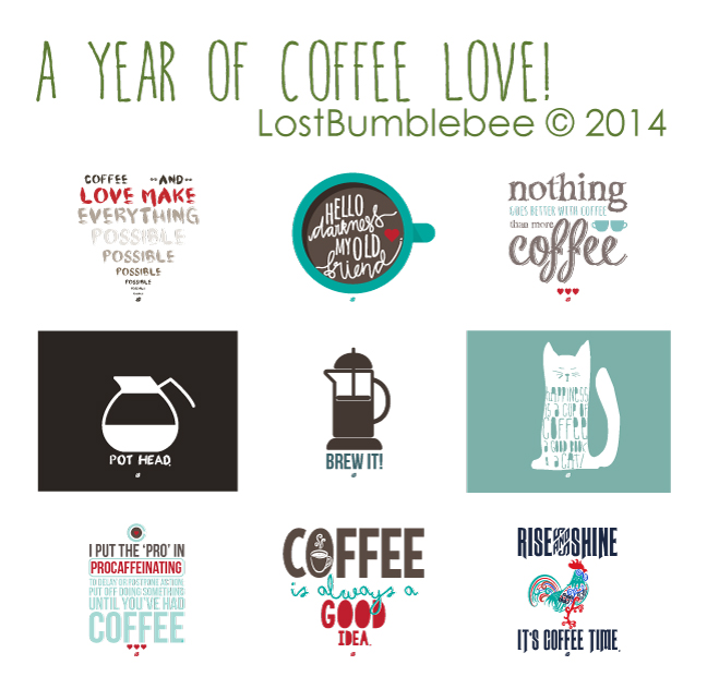 LostBumblebee ©2014 A YEAR OF COFFEE LOVE- PERSONAL USE ONLY