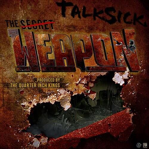 Talksick - The Weapon