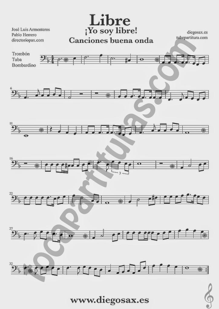 Partitura de Libre para Trombón, Tuba Elicón y Bombardino Nino Bravo y El Chaval de la Peca  Sheet Music Trombone, Tube and Euphonium Music Score Yo soy libre