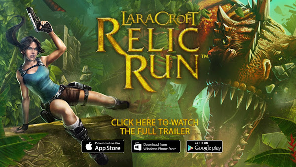Lara Croft: Relic Run available across iOS, Android and Windows
