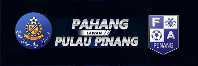 pahang vs pulau pinang