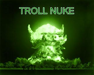http://4.bp.blogspot.com/-ObTPyZRpS58/UAzciHGgpAI/AAAAAAAAXvw/gBizNuiJJPM/s320/troll+nuke.jpg