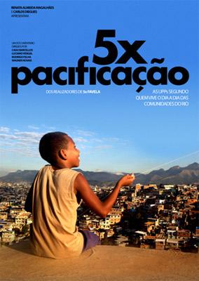 5x Pacificação Nacional