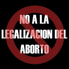 no al aborto ni al vil asesinato de inocentes en el vientre materno,