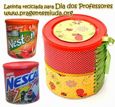latinha reciclada  para dia dos professores
