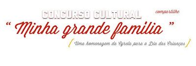 Concurso Cultural Minha Grande Família