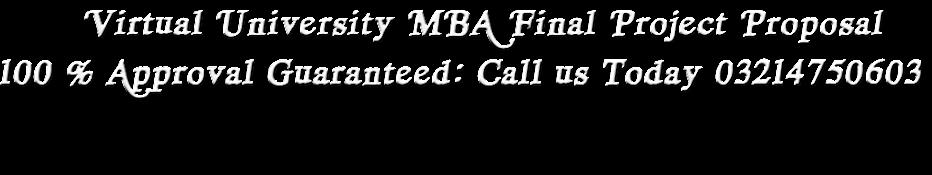 Download Proposal For Project Vu Virtual University Mba Final