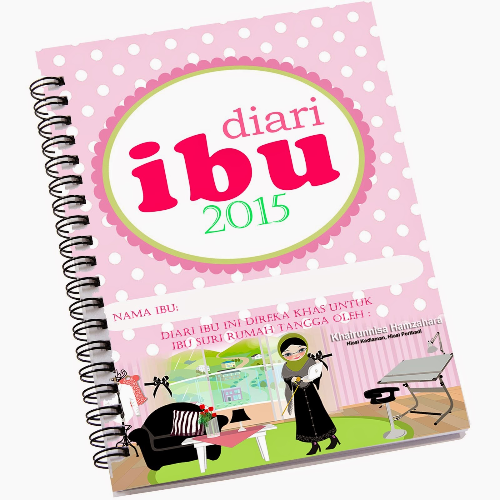 DIARI IBU 2015 (MOM PLANNER BERCIRIKAN ISLAMIK)