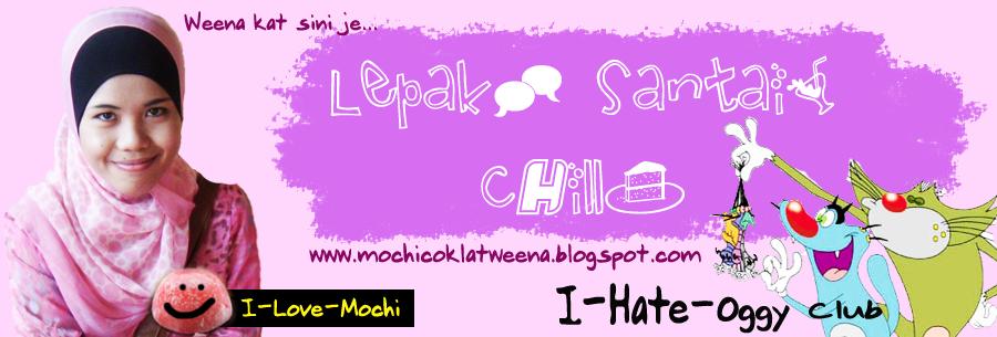 Borak+Lepak+chill SAHAJA^^