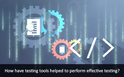 How Testing Tool help's to Perform Effective Testing?