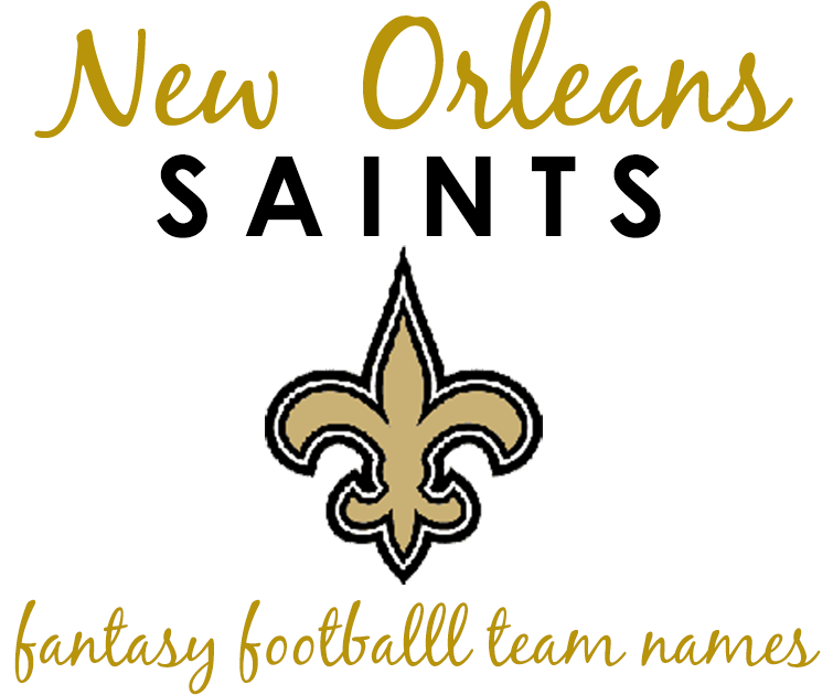 New Orleans Saints Fantasy Football Team Names 2014