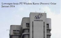 Lowongan kerja PT Waskita Karya (Persero) Gelar Januari 2014