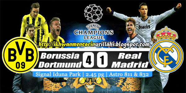 Keputusan Borussia Dortmund vs Real Madrid 25 April 2013 - Champions League Semi-Final