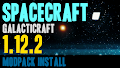 HOW TO INSTALL<br>SpaceCraft Modpack [<b>1.12.2</b>]<br>▽