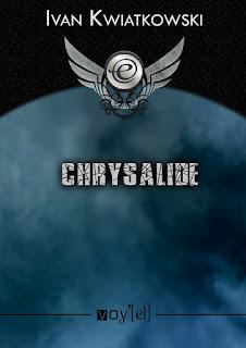 "Couverture de ""Chrysalide"" d'Ivan Kwiatkowski"