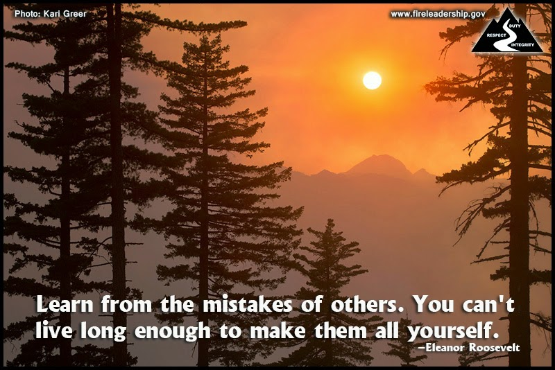Learn from the mistakes of others. You can't live long enough to make them all yourself. – Eleanor Roosevelt