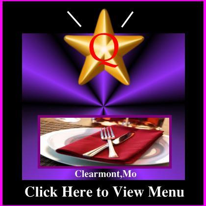 The Q Restaurant Menu Clearmont,Mo