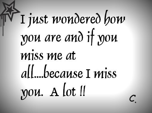 Missing Love Quotes Quotes about Love