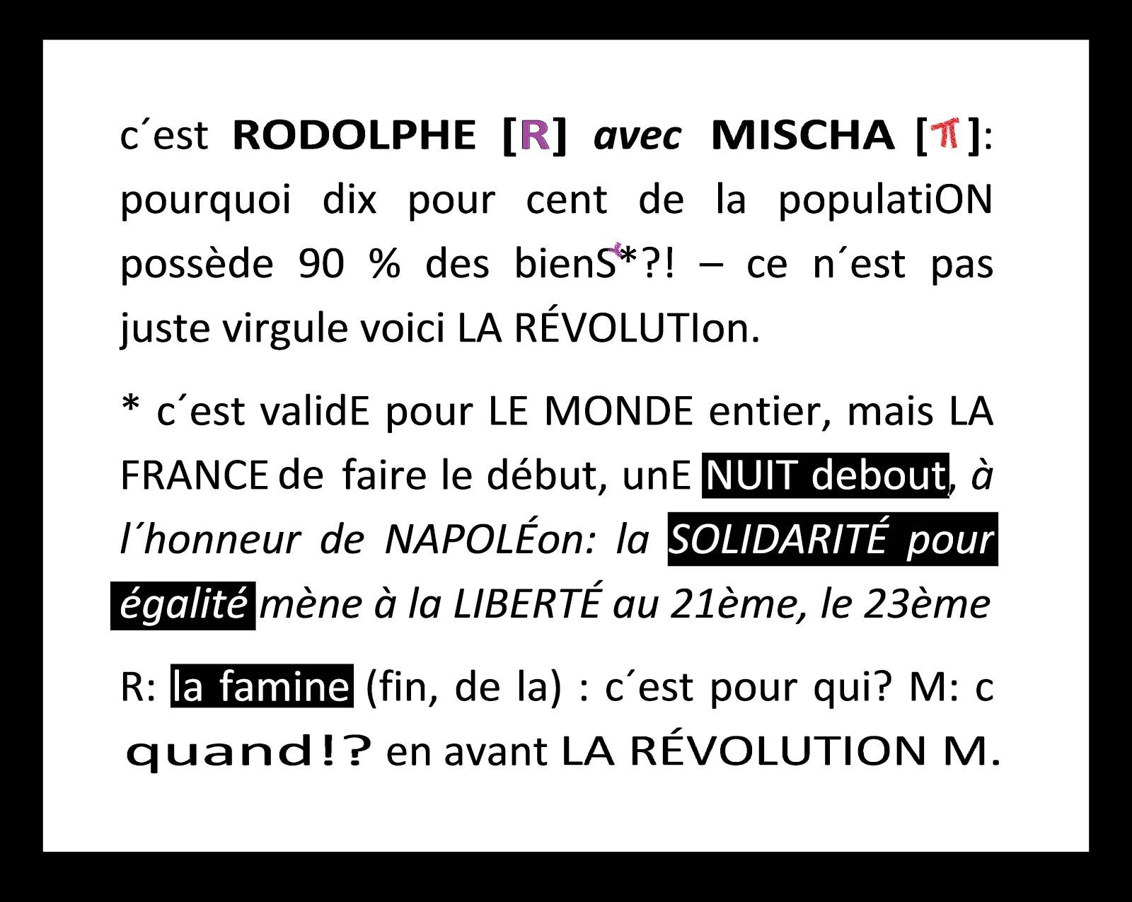 famine uno la révolution mentale mischa vetere solidarité napoléon égalité france nuit debout