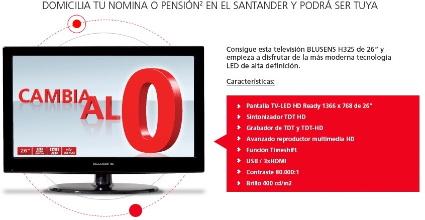 Creditos hipotecas regalo tv con banco santander for Hipoteca oficina directa