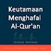 Ini Keutamaan Menghafal Al-Qur'an