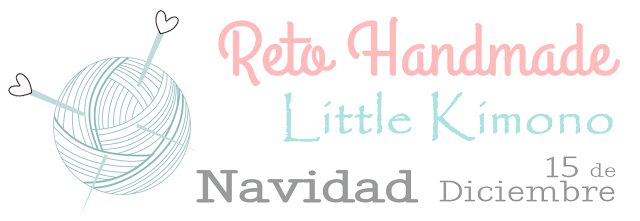 Reto handmade Little Kimono diciembre: NAVIDAD.