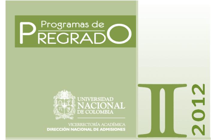 Preguntas y estructura prueba de admisión UNAL 2012-2